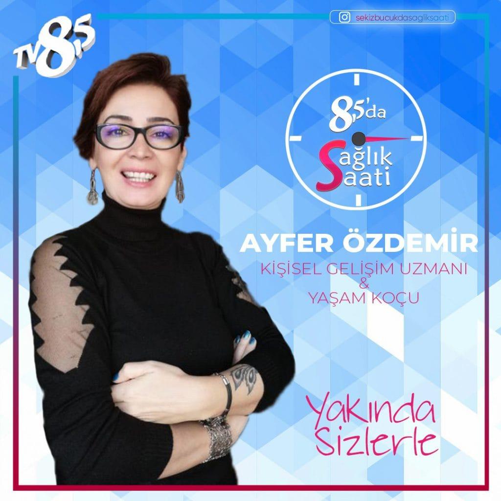 TV 8,5 Sağlık Saati Programı - Ayfer ÖZDEMİR ile Yaşam Fısıltısı